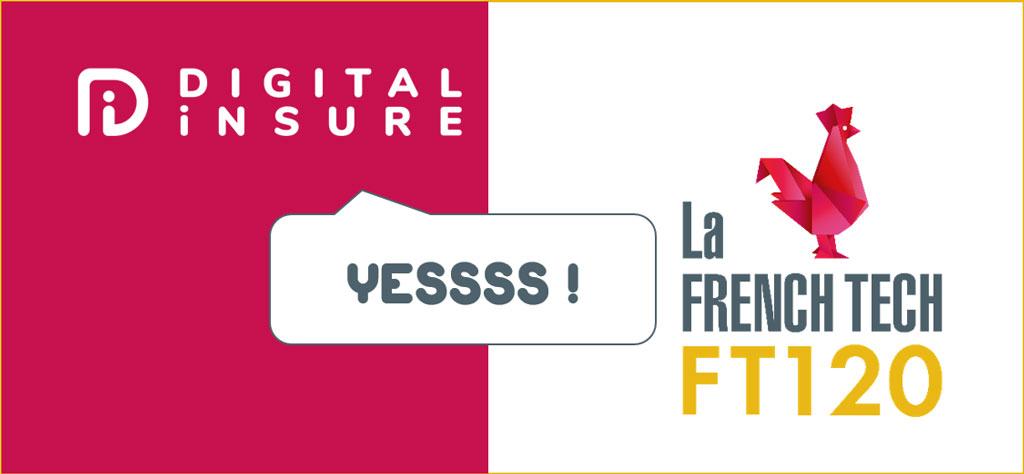 Digital Insure est sélectionnée pour intégrer la première promotion de la French Tech 120